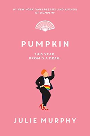Book Review: Pumpkin (Dumplin' #3) by Julie Murphy