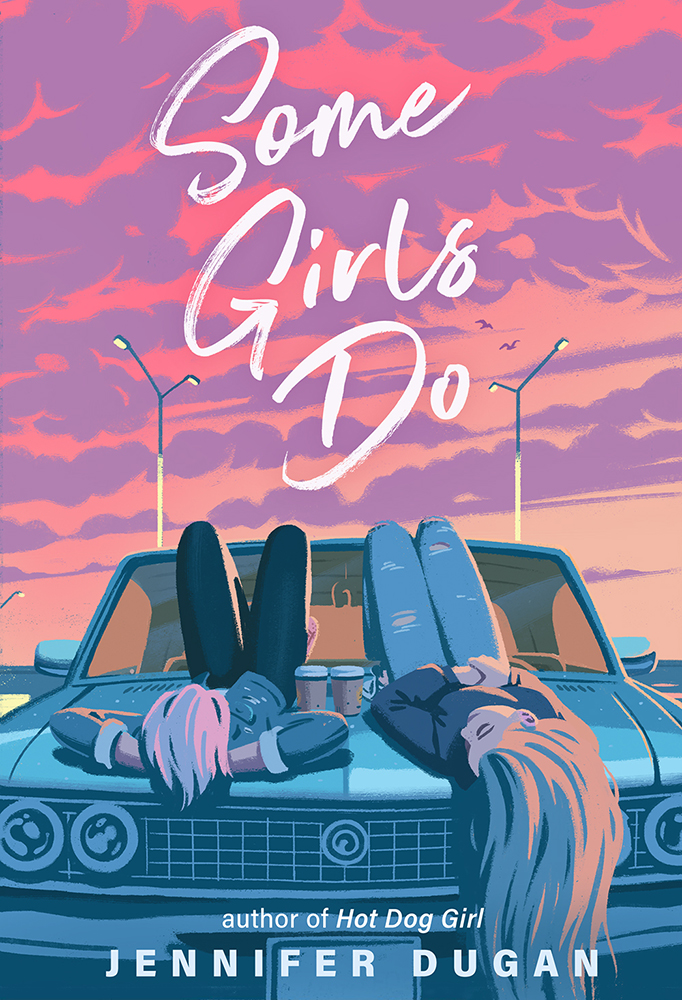 Book Review: Some Girls Do by Jennifer Dugan