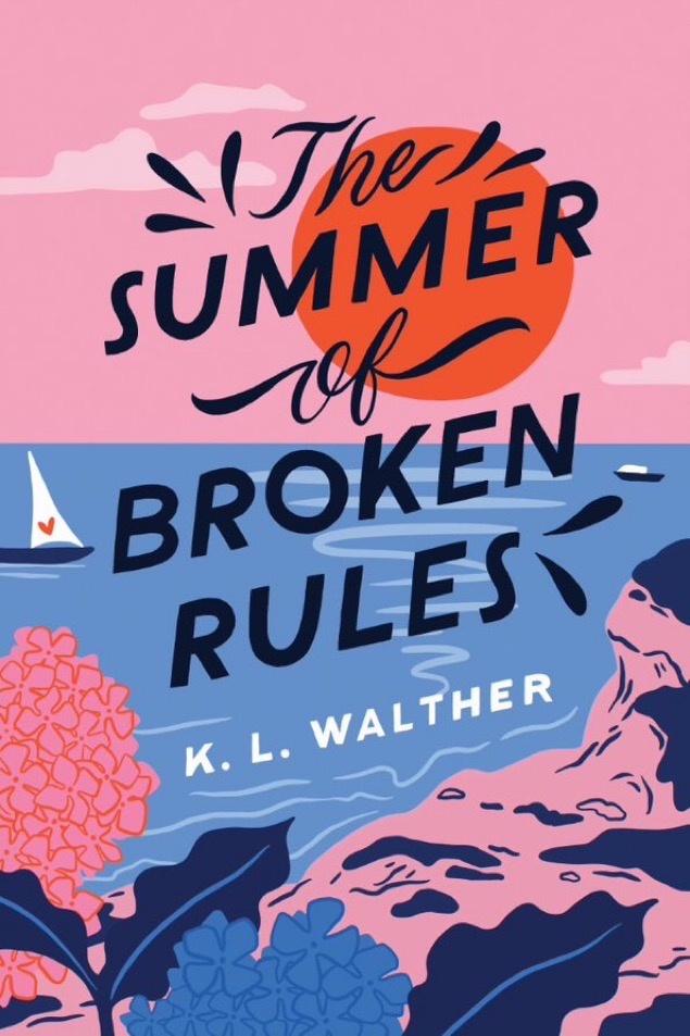 Book Review: The Summer of Broken Rules by K. L. Walther