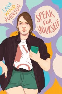Speak for Yourself by Lana Wood Johnson