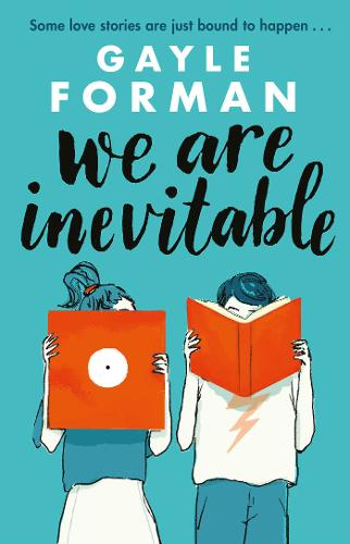 Book Review: We Are Inevitable by Gayle Forman