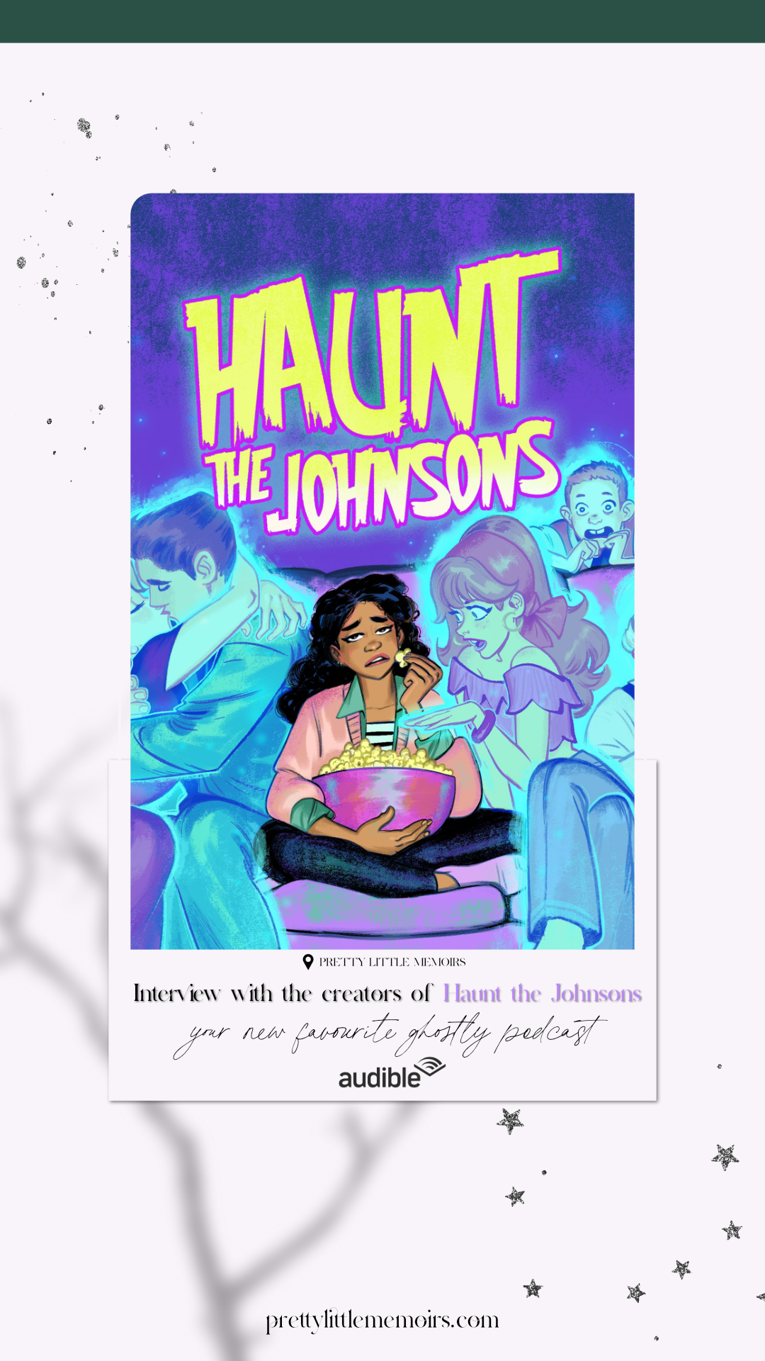 Interview with the creators of Haunt the Johnsons, your new favourite ghostly podcast